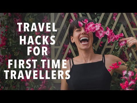 Newbie Travel Advice 13 Essential Tips Every First Time Traveller Should Know