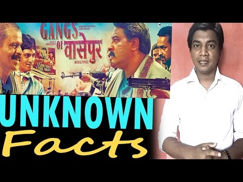Gangs of WasseyPur I Unknown Facts