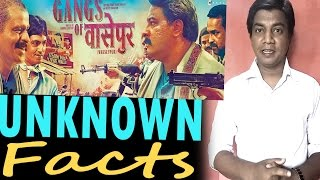 Gangs of WasseyPur I  Interesting Facts