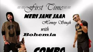 Official:yo yo honey singh with bohemia new song Meri jane jaan