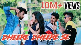 Dheere Dheere Se Meri Zindagi | Cute Love Story [New Hindi Song] | Tik Tok Viral Song 2020 |