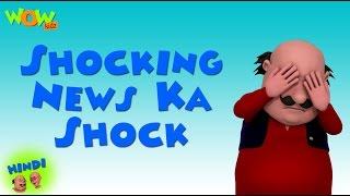 Shocking News Ka Shock - Motu Patlu in Hindi - 3D Animation Cartoon for Kids -As seen on Nickelodeon