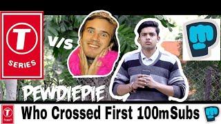 T-series vs PewDiePie | who Crossed first 100m subs  | funny video vines |  be fukrey |