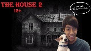 Ngôi nhà ma ám 18+ (The house 2)