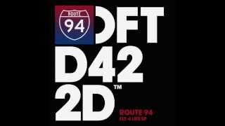 Route 94 'Tell You Why'