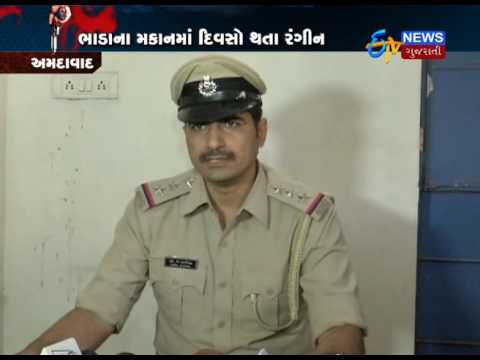 Ahmedabad: Police Caught Sex Racket From Rented House In Ahmedabad_Etv News Gujarati