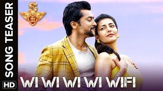Wi Wi Wi Wi Wifi | Song Teaser | S3 | Suriya, Anushka Shetty, Shruti Haasan | Karthik