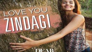 Love You Zindagi OFFICIAL VIDEO Song, Shahrukh Khan, Alia Bhatt, DEAR ZINDAGI Movie