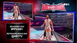 WWE WRESTLEMANIA 32 EN ENTIER EN FRANÇAIS VF