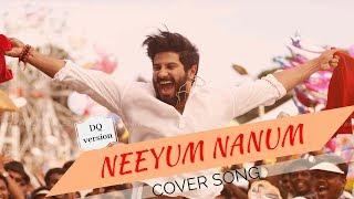 NEEYU NAANUM COVER SONG  DQ VERSION  