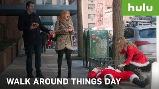 Walk Around Things Day • Hulu Originals
