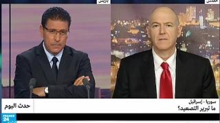 سوريا - إسرائيل: لماذا التصعيد؟