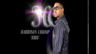 HARRISON CRUMP - RIDE