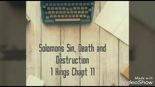 King Solomon's Sin and Death.1 Kings Chapter 11