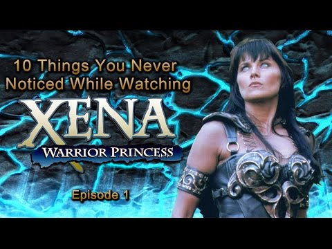10 Things You Never Noticed While Watching Xena 1