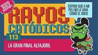 Rayos Catódicos - Episodio 113: La gran final alfajoril