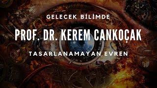 Doç. Dr. Kerem Cankoçak (CERN ve İTÜ) - Tasarlanamayan Evren