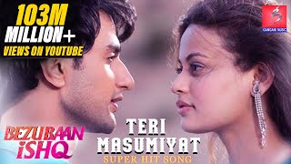 Bezubaan Ishq - New Version of 'Teri Masumiyat'