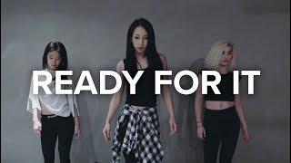 ...Ready For It? - Taylor Swift / Mina Myoung Choreography