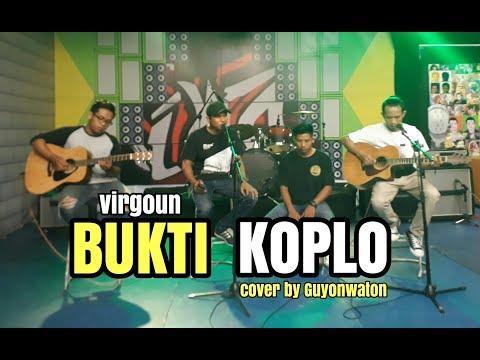 Xxx Mp4 BUKTI KOPLO Virgoun Cover By Guyon Waton 3gp Sex