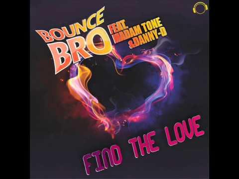 Bounce Bro feat. Madam Tone & Danny D - Find The Love (Hill & Gordon Edit)