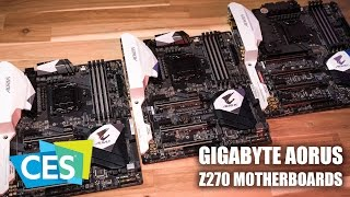 CES 2017: GIGABYTE Aorus Z270 Motherboards