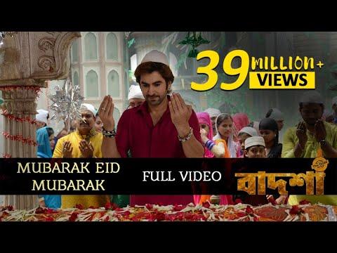 Mubarak Eid Mubarak | Badshah - The Don | Jeet | Nusrat Faria | Shraddha Das | Bengali Movie Songs