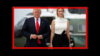 News 24/7 - Ivanka trumps the special place in hell for the beast of prey comment trolls Chairman r