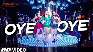 OYE OYE Full Video Song | Azhar | Emraan Hashmi, Nargis Fakhri, Prachi Desai DJ Chetas