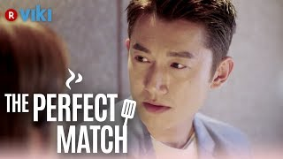 The Perfect Match - EP 13 | Is This A Real Or Fake Relationship? [Eng Sub]