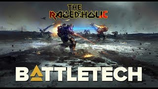 BATTLETECH Review - The Rageaholic