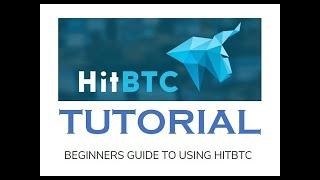 HITBTC Tutorial for Beginners