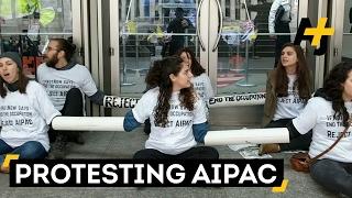 Jewish Activists Are Protesting AIPAC