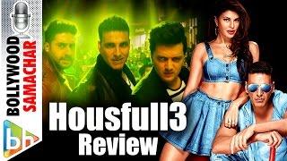 Housefull 3 Movie Review   Akshay Kumar   Jacqueline Fernandez   Ritiesh Deshmukh   Nargis Fakhri