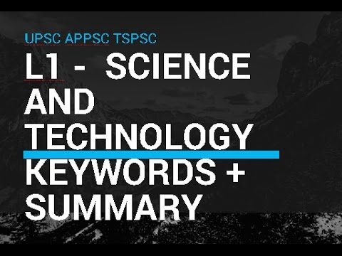 L1 Science and Technology for UPSC APPSC TSPSC