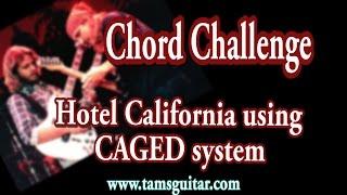 Hotel Californiia Chords Using Caged System Guitar Lesson | Tamsguitar |