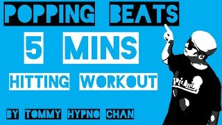 popping dance music - 5 mins hitting workout