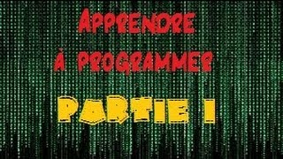 [TUTO FR] Apprendre à programmer en plusieurs leçons (APPL) | Partie 1