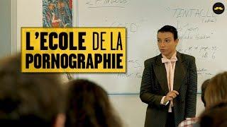 L'École de la Pornographie | Porn School (FloBer)