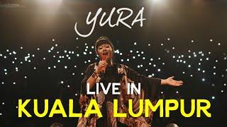 YURA YUNITA - Live in Kuala Lumpur