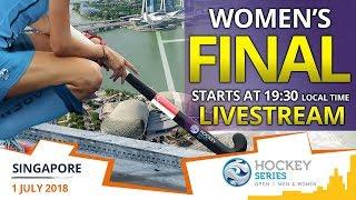 Malaysia v Thailand FINAL | 2018 Women's Hockey Series Open Singapore | FULL MATCH LIVESTREAM