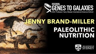 Paleolithic Nutrition: What Did Our Ancestors Eat? — Prof. Jenny Brand-Miller