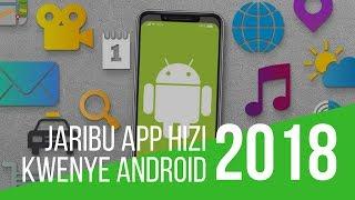 Programu Bora za Kuwa Nazo Kwenye Simu ya Android #Maujanja 67