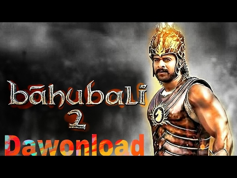 Dwnld Bahubali 2