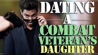 Dating A Combat Veteran's Daughter