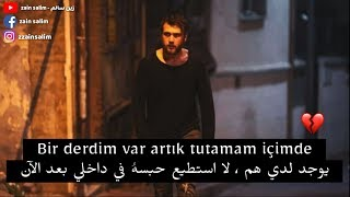اغنية مسلسل الحفرة الموسم الثاني - لدي هم 😢 - الحلقة 34 مترجمة للعربية  Çukur - Bir derdim var