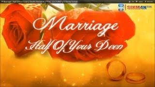 ᴴᴰ Marriage - Half Of Your Deen || Sheikh Ahmad Ali || *FULL LECTURE* || A Strong Sunnah