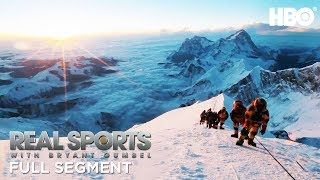 Glory or Death: Climbing Mount Everest (Full Segment)   Real Sports w/ Bryant Gumbel   HBO