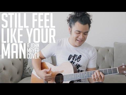"OTS: ""Still Feel Like Your Man"" - A John Mayer Cover"