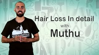 Hair Loss In Detail with Muthu | Vlog | Madras Central